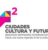 """2èmeSéminaire International """"Villes, Culture et Futur"""""""